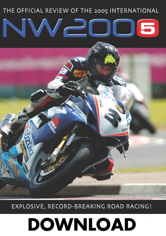 North West 200 Review 2005 Download