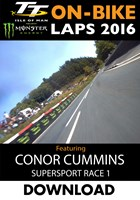 TT 2016 On-Bike Monday Supersport Race Conor Cummins Download