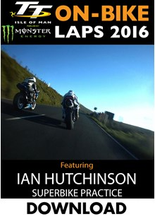 TT 2016 On-Bike Wednesday Practice Ian Hutchinson Superbike Download