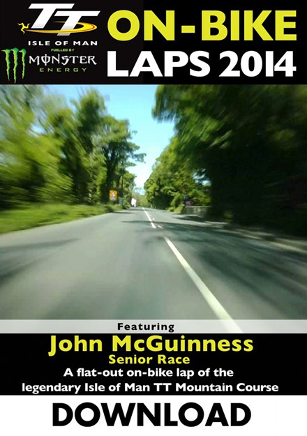 TT 2014 On-bike Laps John McGuinness Senior Download