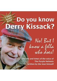 Do you know Derry Kissack (7 Disc) Audio Book