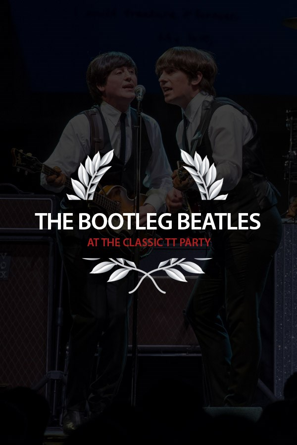 The Bootleg Beatles at the Classic TT Party, Sat 25th Aug