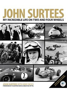John Surtees: My Incredible Life on Two and Four Wheels (HB)