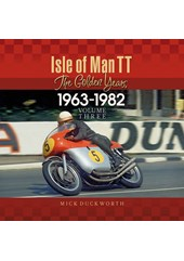 Isle of Man TT – The Golden Years 1963-1982 Vol. 3 (HB)