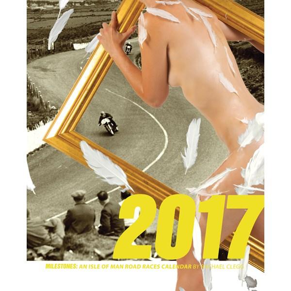 Milestones From 2017 Into 2018: Milestones Of The Isle Of Man TT 2017 Calendar : Isle Of