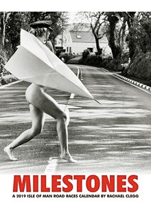 Milestones 2019 Isle of Man Road Race Calendar
