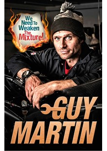 Need To Weaken Mixture- Guy Martin (HB)